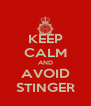 KEEP CALM AND AVOID STINGER - Personalised Poster A4 size