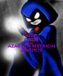 KEEP CALM AND AZARATH METRION ZINTHOS - Personalised Poster A4 size