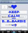 KEEP CALM AND B..B..BARBIE <3 - Personalised Poster A4 size