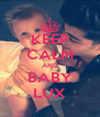 KEEP CALM AND BABY LUX - Personalised Poster A4 size