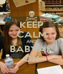 KEEP CALM AND BABYAK ON - Personalised Poster A4 size