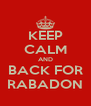 KEEP CALM AND BACK FOR RABADON - Personalised Poster A4 size