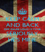 KEEP CALM AND BACK OFF CAUSE LOUIS IS MINE SERIOUSLY HE'S MINE - Personalised Poster A4 size