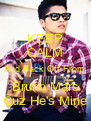 KEEP CALM And Back Off From Bruno Mars Cuz He's Mine - Personalised Poster A4 size