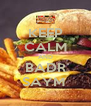 KEEP CALM AND BADR SAYM  - Personalised Poster A4 size