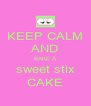 KEEP CALM AND BAKE A sweet stix CAKE - Personalised Poster A4 size