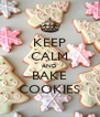 KEEP CALM AND BAKE COOKIES - Personalised Poster A4 size