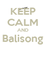 KEEP CALM AND Balisong  - Personalised Poster A4 size