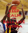 KEEP CALM AND BALL LIKE TAHIRA - Personalised Poster A4 size