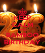 KEEP CALM AND BAMBOO BIRTHDAY - Personalised Poster A4 size