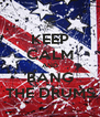 KEEP CALM AND BANG THE DRUMS - Personalised Poster A4 size