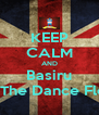KEEP CALM AND Basiru On The Dance Floor - Personalised Poster A4 size