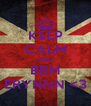 KEEP CALM AND BBM ERYNNN <3 - Personalised Poster A4 size