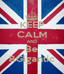 KEEP CALM AND Be 8Gigantic - Personalised Poster A4 size