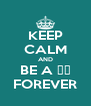 KEEP CALM AND BE A 샤월 FOREVER - Personalised Poster A4 size