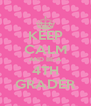 KEEP CALM AND BE A 4TH GRADER - Personalised Poster A4 size