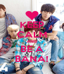 KEEP CALM AND BE A BANA! - Personalised Poster A4 size