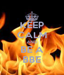 KEEP CALM AND BE A BBE - Personalised Poster A4 size