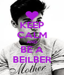 KEEP CALM AND BE A BEILBER - Personalised Poster A4 size