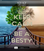KEEP CALM AND BE A BESTY - Personalised Poster A4 size