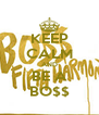 KEEP CALM AND BE A BO$$ - Personalised Poster A4 size