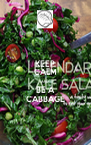 KEEP CALM AND BE A CABBAGE - Personalised Poster A4 size
