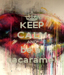KEEP CALM AND be a  cacaramel - Personalised Poster A4 size