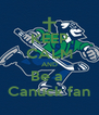 KEEP CALM AND Be a  Canuck fan - Personalised Poster A4 size