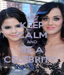 KEEP CALM AND BE A CELEBRITY  - Personalised Poster A4 size
