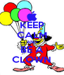KEEP CALM AND BE A CLOWN - Personalised Poster A4 size