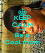 KEEP CALM AND Be a Cool mom - Personalised Poster A4 size