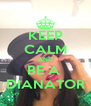 KEEP CALM AND BE A  DIANATOR - Personalised Poster A4 size