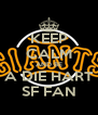 KEEP CALM AND BE A DIE HART SF FAN - Personalised Poster A4 size