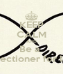 KEEP CALM AND Be a  Directioner for life! - Personalised Poster A4 size