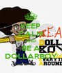 KEEP CALM AND BE A DOLLARBOY - Personalised Poster A4 size