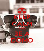 KEEP CALM AND BE A DOMO - Personalised Poster A4 size