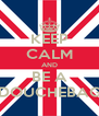 KEEP CALM AND BE A DOUCHEBAG - Personalised Poster A4 size