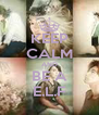 KEEP CALM AND BE A E.L.F - Personalised Poster A4 size