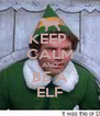 KEEP  CALM AND BE A ELF - Personalised Poster A4 size