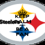KEEP CALM AND BE A FAN - Personalised Poster A4 size