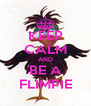 KEEP CALM AND BE A FLIMPIE - Personalised Poster A4 size