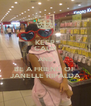 KEEP CALM AND BE A FRIEND OF  JANELLE RIPALDA - Personalised Poster A4 size