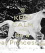 KEEP CALM AND Be a Great Princess ^.^ - Personalised Poster A4 size