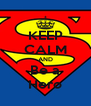 KEEP CALM AND Be a Hero - Personalised Poster A4 size