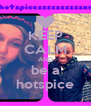 KEEP CALM AND be a hotspice - Personalised Poster A4 size