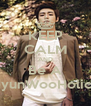 KEEP CALM AND Be A HyunWooHolics - Personalised Poster A4 size
