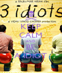 KEEP CALM AND BE A IDIOT - Personalised Poster A4 size