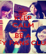 KEEP CALM AND BE A IFY FANS CLUB - Personalised Poster A4 size