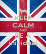 KEEP CALM AND BE A inividual - Personalised Poster A4 size