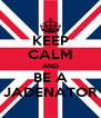 KEEP CALM AND BE A JADENATOR - Personalised Poster A4 size